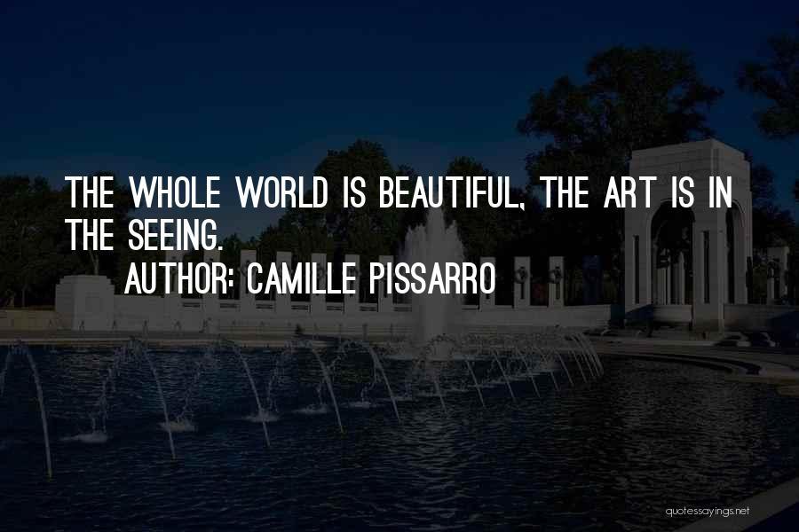 Camille Pissarro Quotes 1315676