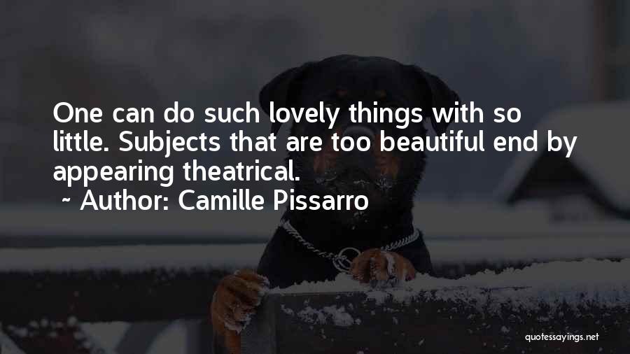 Camille Pissarro Quotes 1381654