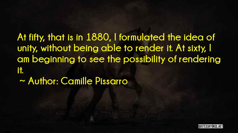 Camille Pissarro Quotes 1551791
