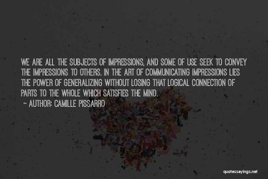 Camille Pissarro Quotes 498580