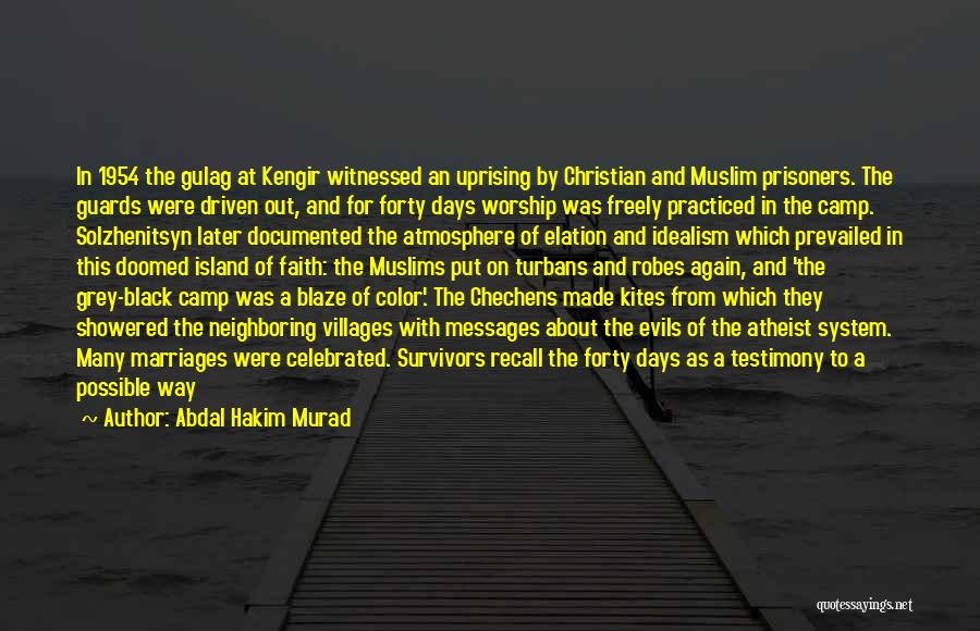 Camp Out Quotes By Abdal Hakim Murad