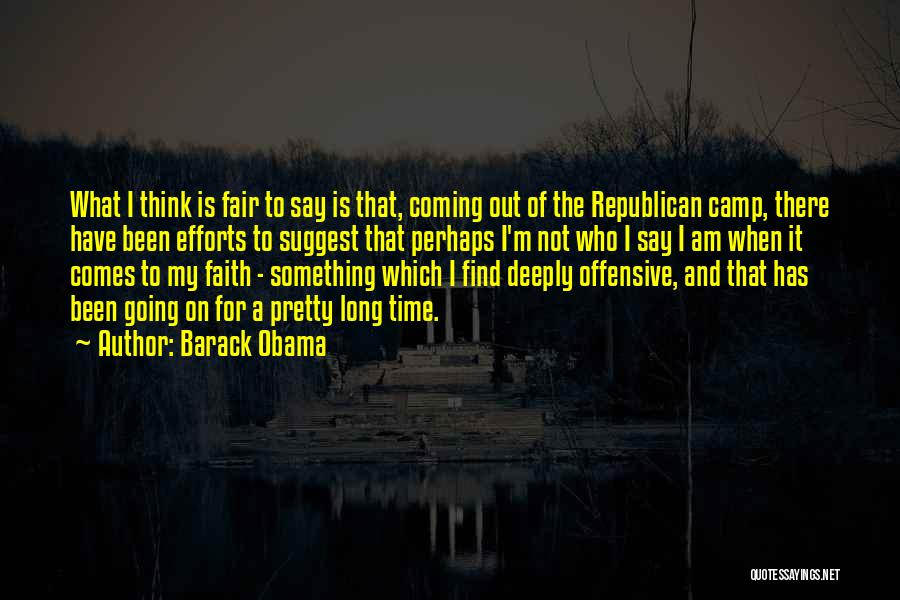 Camp Out Quotes By Barack Obama