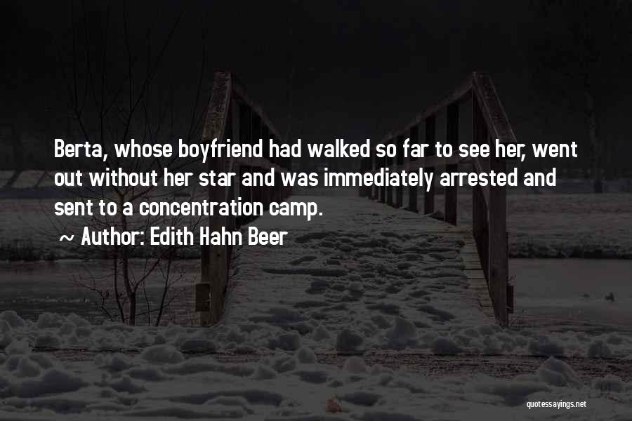 Camp Out Quotes By Edith Hahn Beer