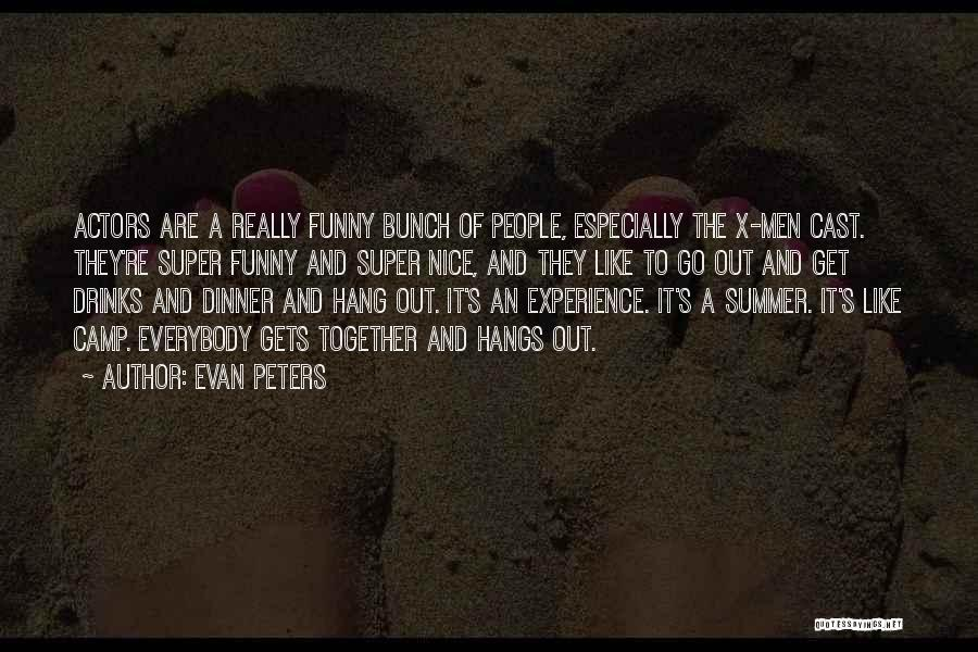 Camp Out Quotes By Evan Peters