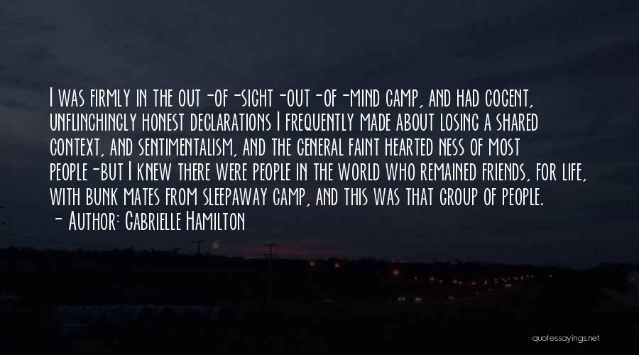 Camp Out Quotes By Gabrielle Hamilton