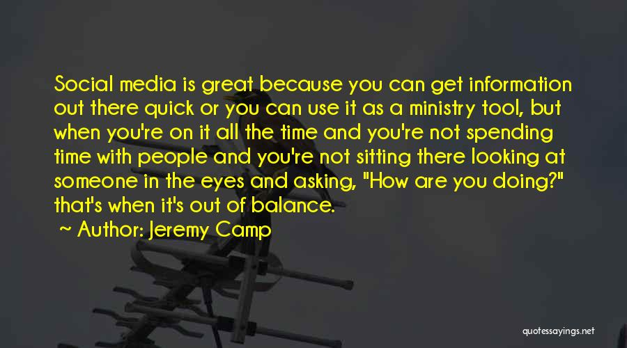 Camp Out Quotes By Jeremy Camp