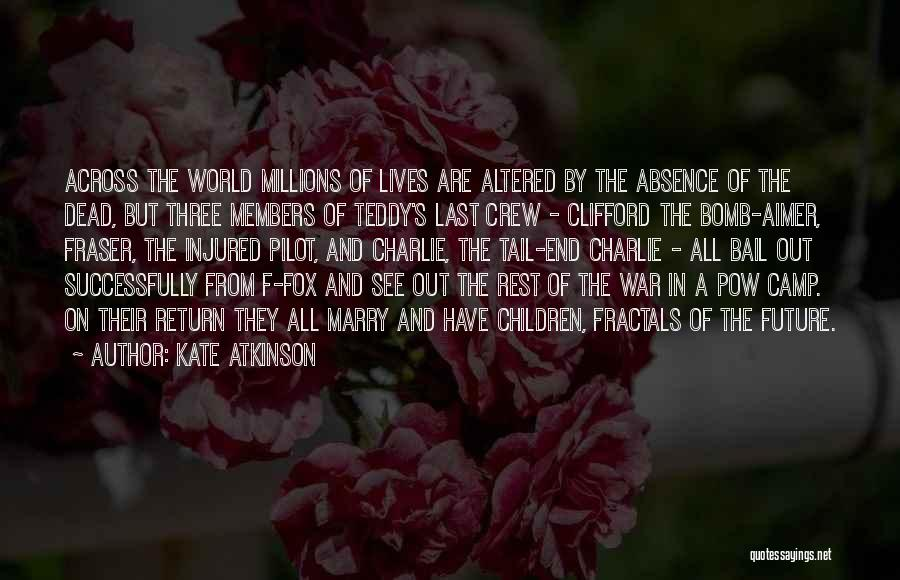 Camp Out Quotes By Kate Atkinson
