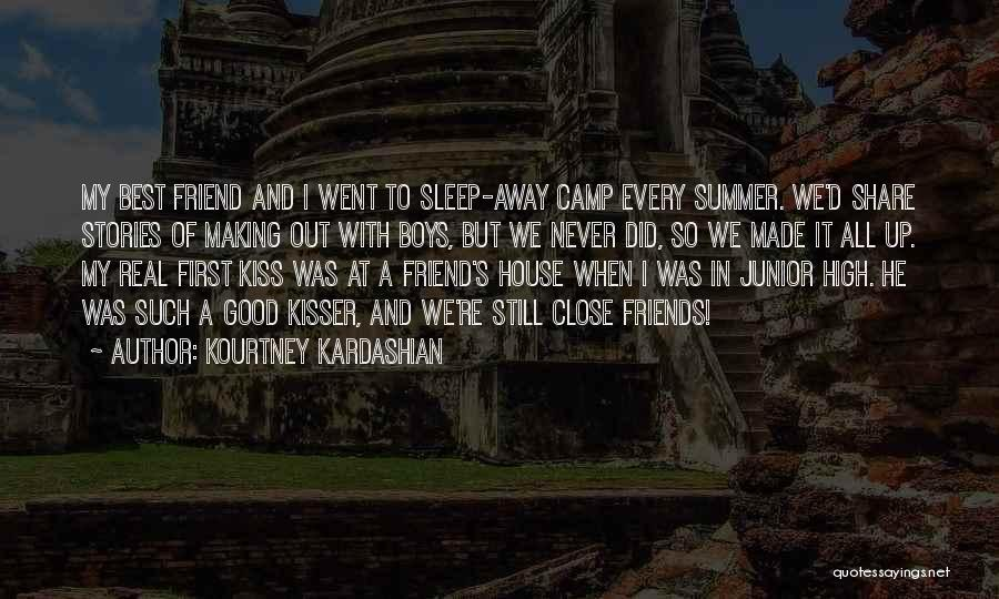 Camp Out Quotes By Kourtney Kardashian