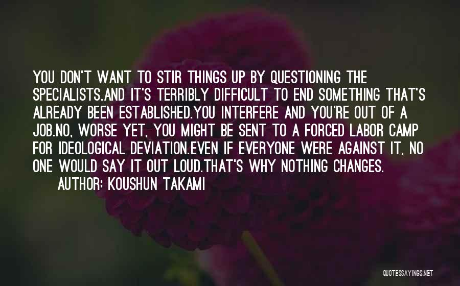 Camp Out Quotes By Koushun Takami