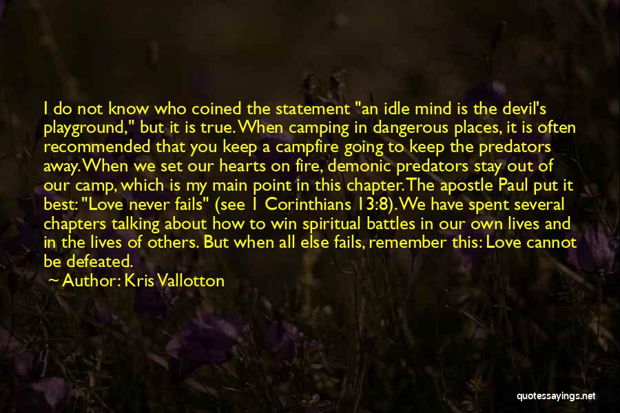 Camp Out Quotes By Kris Vallotton