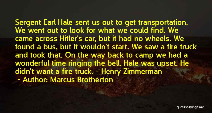 Camp Out Quotes By Marcus Brotherton