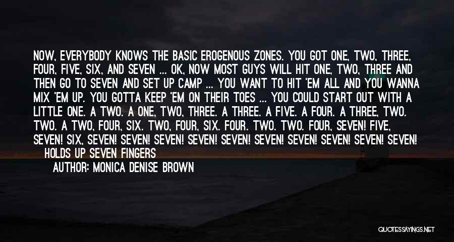 Camp Out Quotes By Monica Denise Brown