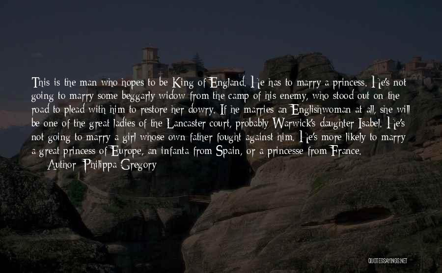 Camp Out Quotes By Philippa Gregory