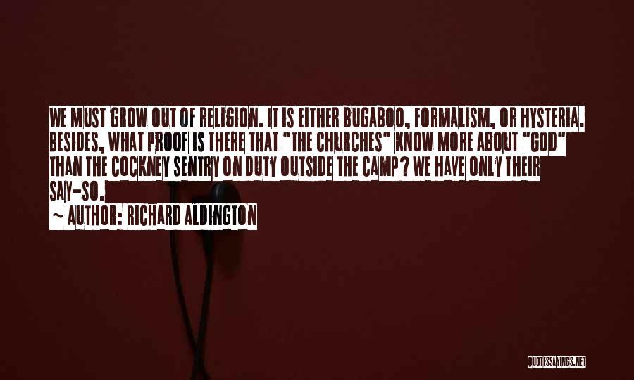 Camp Out Quotes By Richard Aldington