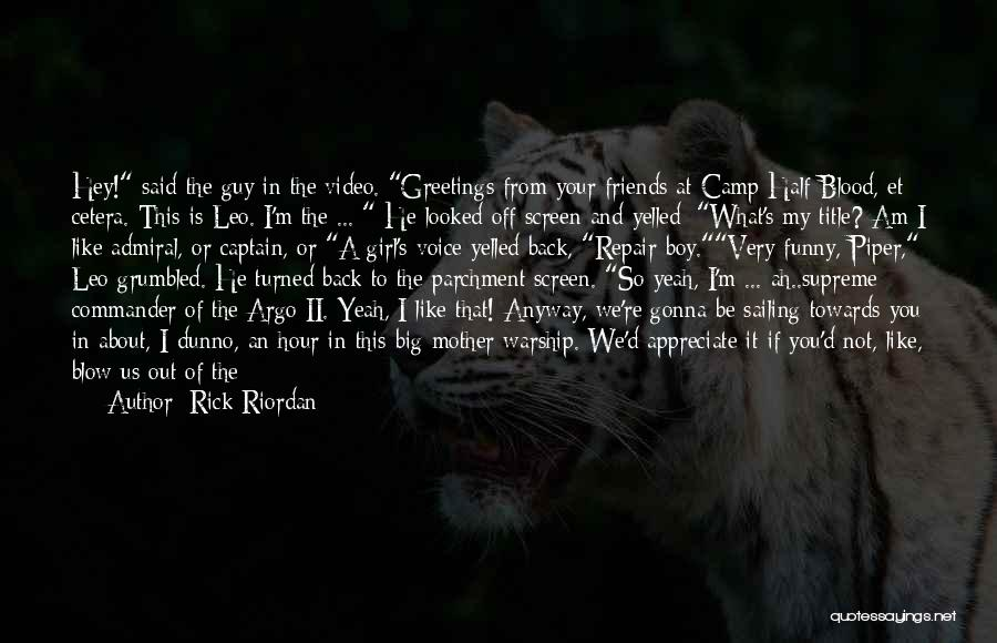 Camp Out Quotes By Rick Riordan