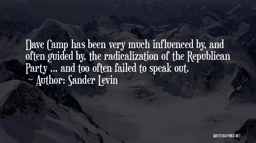 Camp Out Quotes By Sander Levin