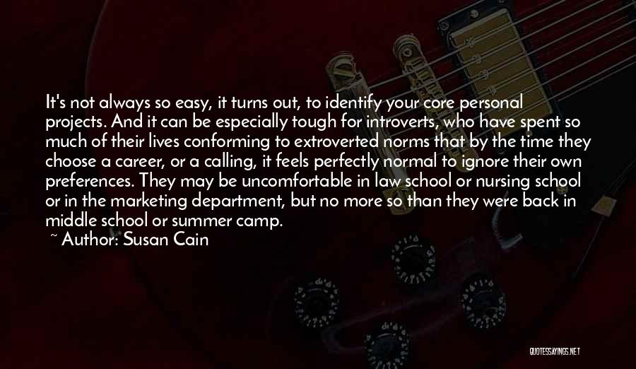 Camp Out Quotes By Susan Cain