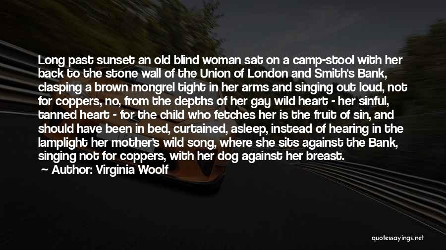 Camp Out Quotes By Virginia Woolf
