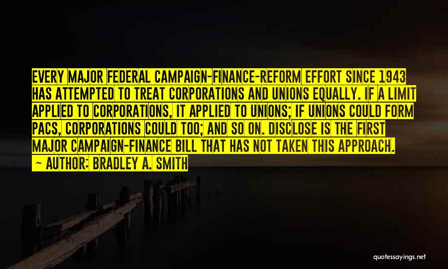 Campaign Finance Reform Quotes By Bradley A. Smith