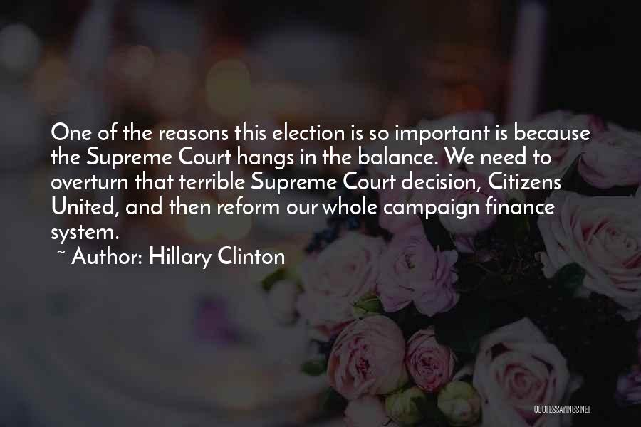 Campaign Finance Reform Quotes By Hillary Clinton