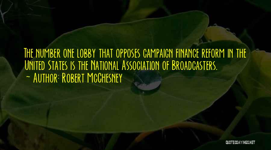 Campaign Finance Reform Quotes By Robert McChesney