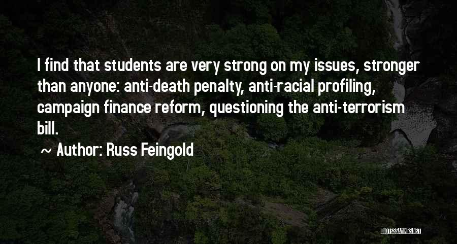 Campaign Finance Reform Quotes By Russ Feingold