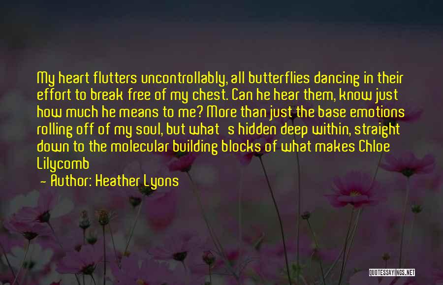 Can Break Me Down Quotes By Heather Lyons