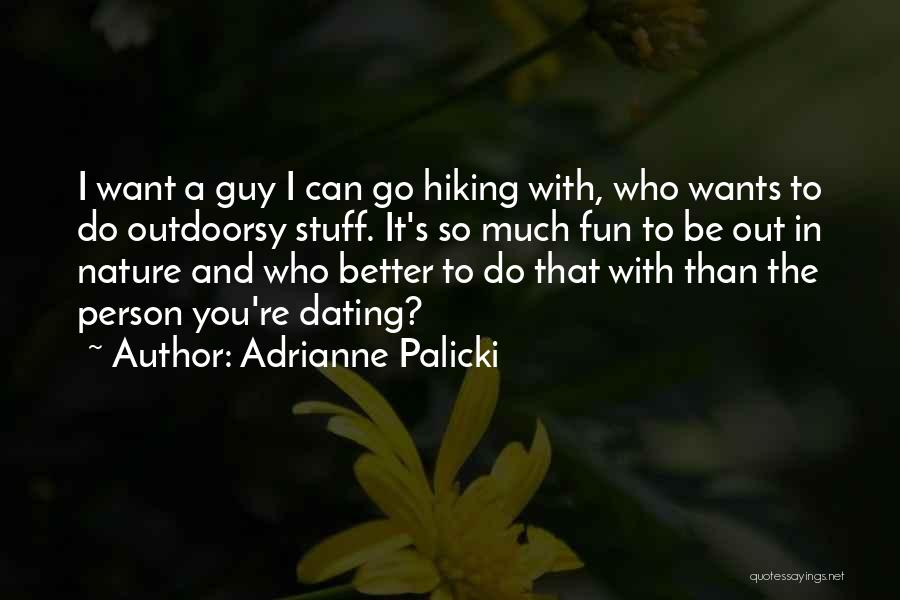 Can Do So Much Better Quotes By Adrianne Palicki