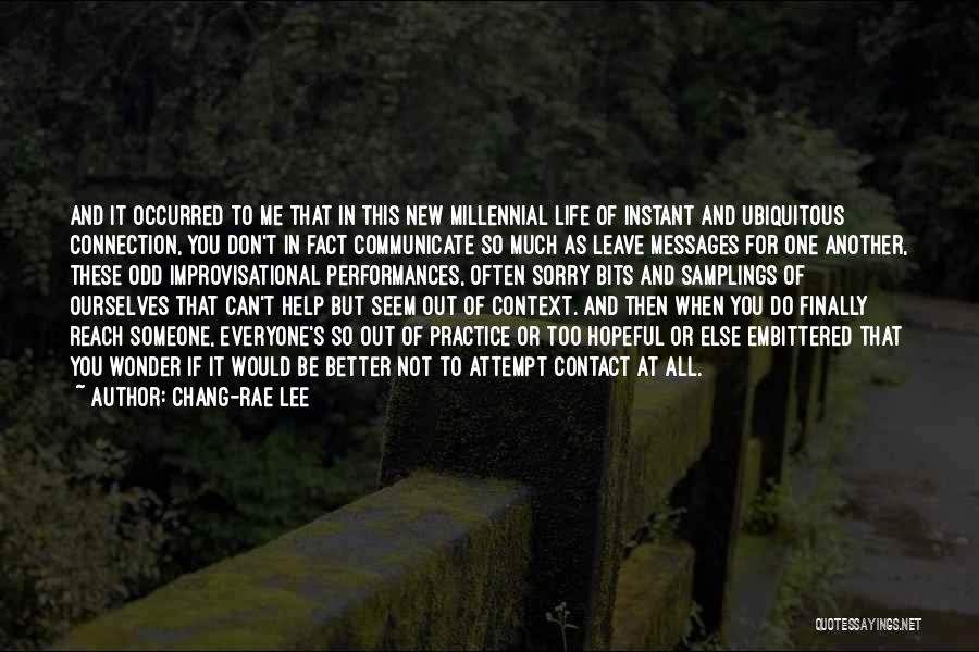 Can Do So Much Better Quotes By Chang-rae Lee
