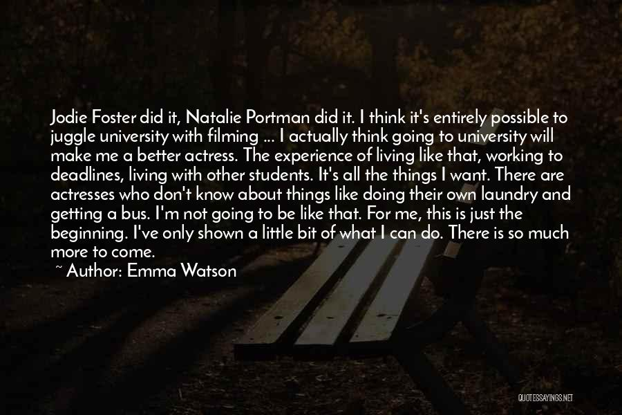Can Do So Much Better Quotes By Emma Watson