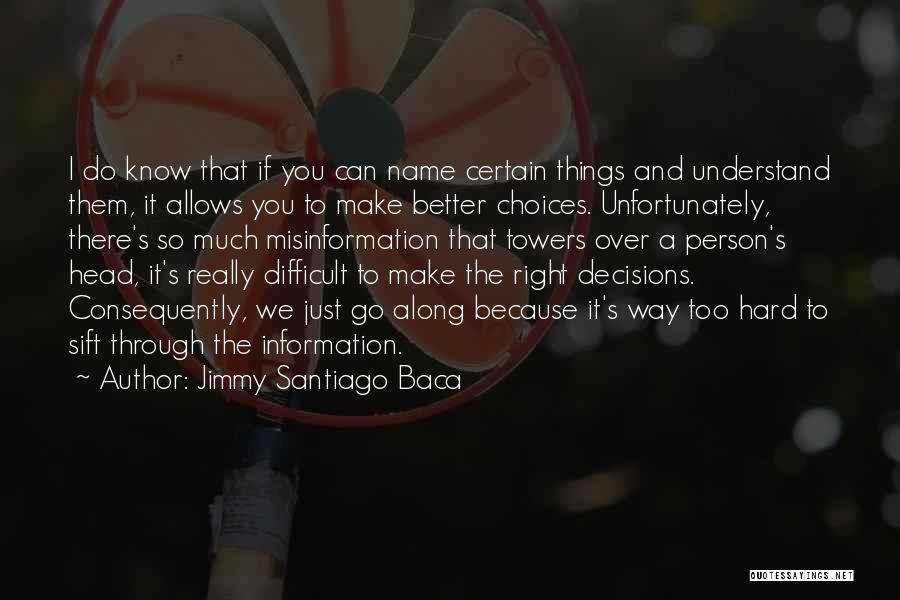 Can Do So Much Better Quotes By Jimmy Santiago Baca