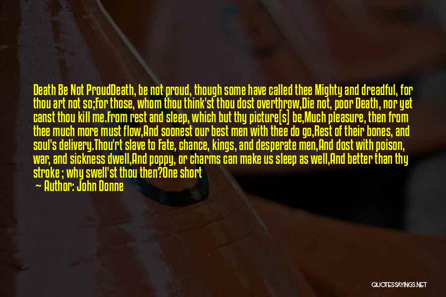 Can Do So Much Better Quotes By John Donne