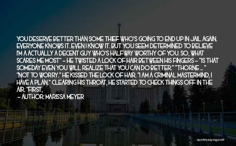 Can Do So Much Better Quotes By Marissa Meyer