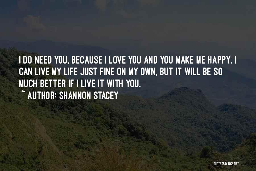 Can Do So Much Better Quotes By Shannon Stacey