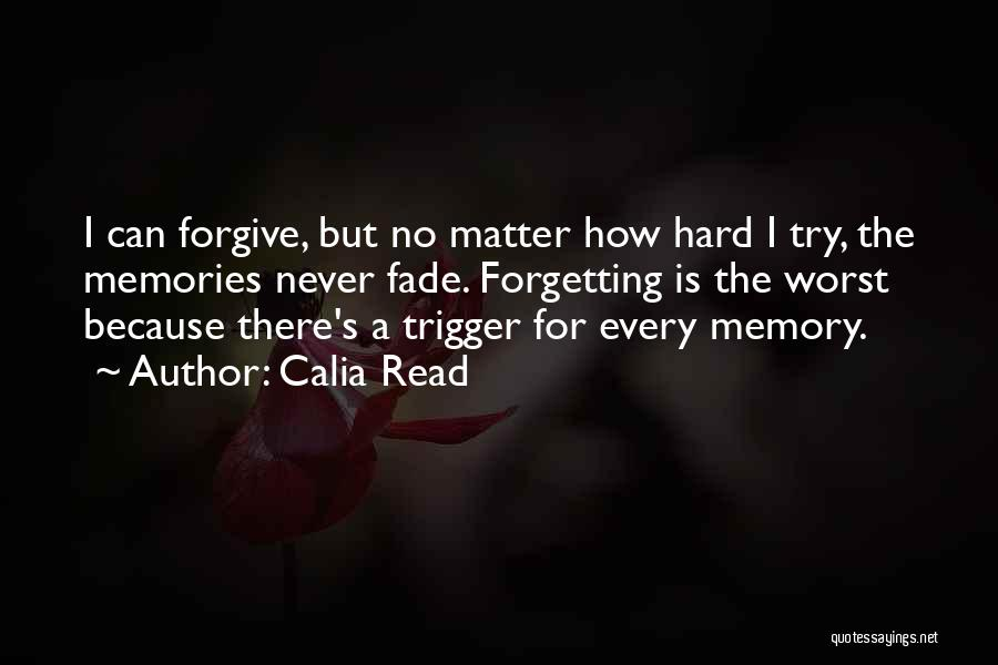 Can I Forgive Quotes By Calia Read