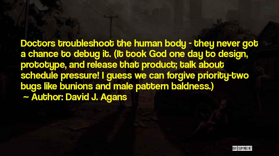 Can I Forgive Quotes By David J. Agans