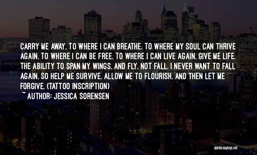 Can I Forgive Quotes By Jessica Sorensen