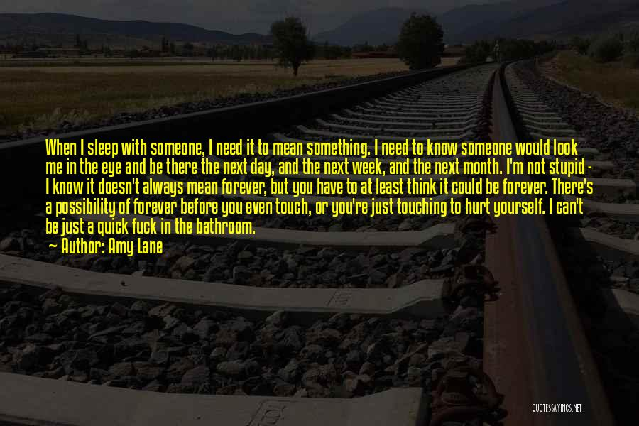 Can I Have You Forever Quotes By Amy Lane