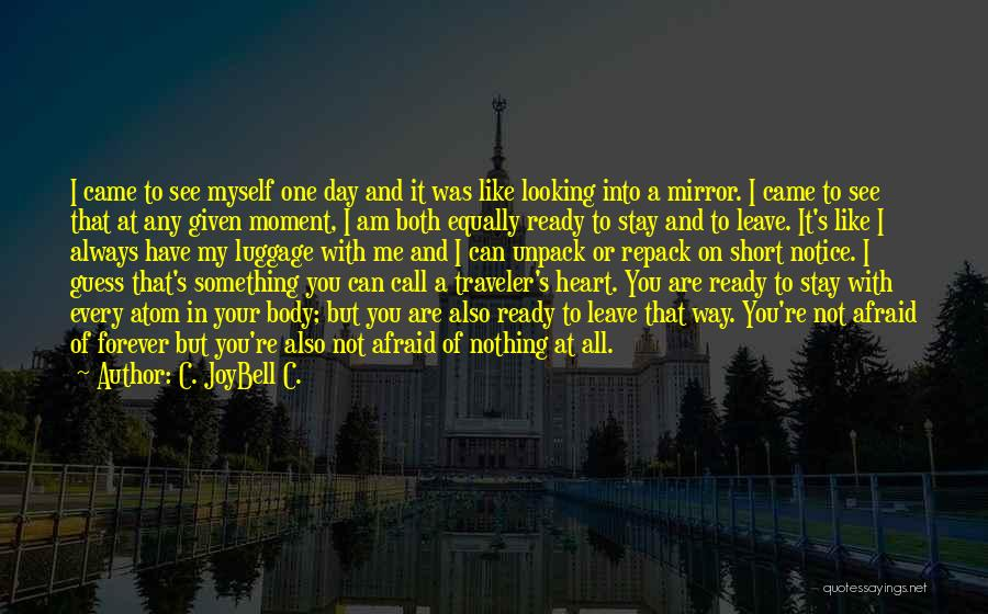 Can I Have You Forever Quotes By C. JoyBell C.