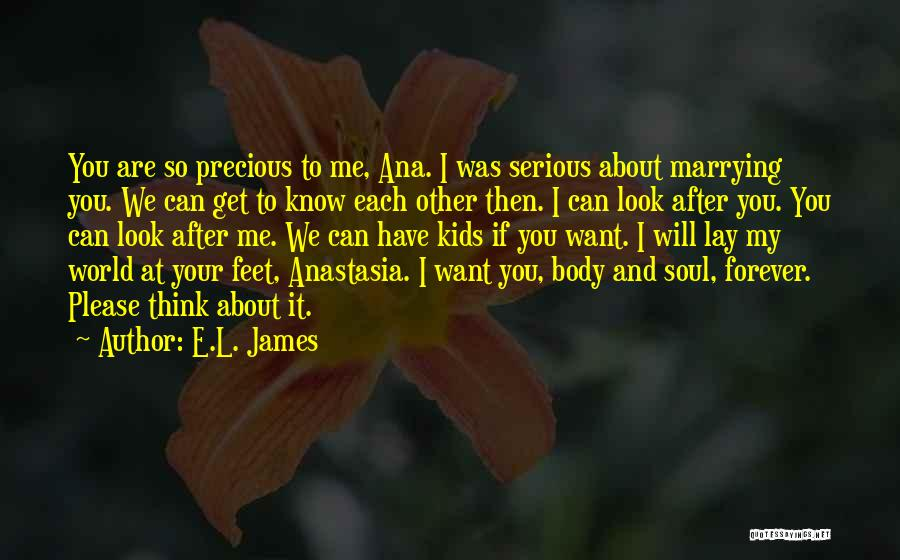 Can I Have You Forever Quotes By E.L. James