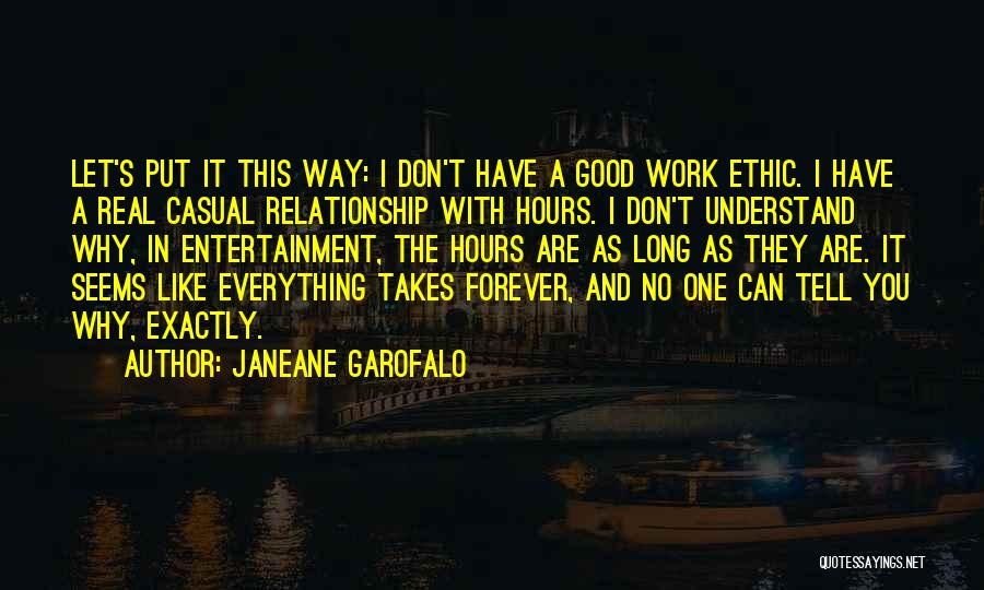 Can I Have You Forever Quotes By Janeane Garofalo
