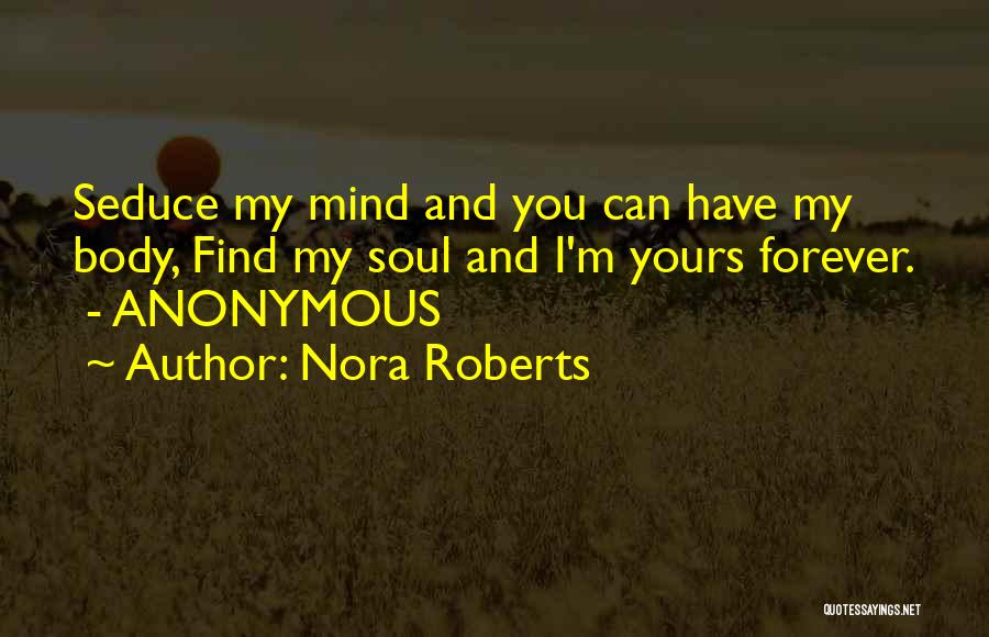 Can I Have You Forever Quotes By Nora Roberts