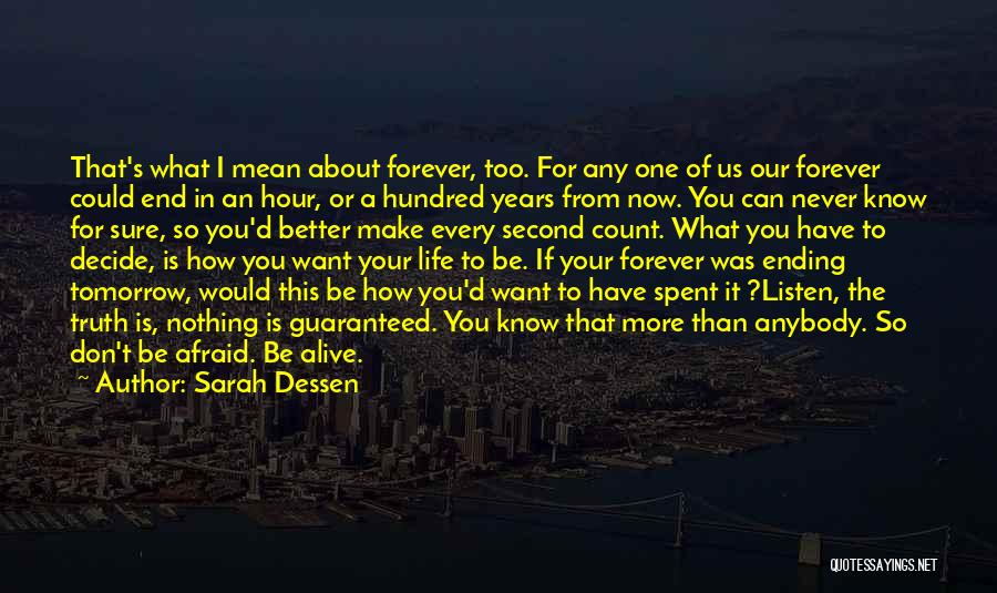 Can I Have You Forever Quotes By Sarah Dessen