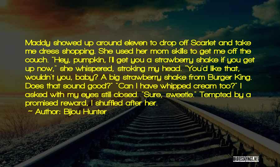 Can Take My Eyes Off You Quotes By Bijou Hunter
