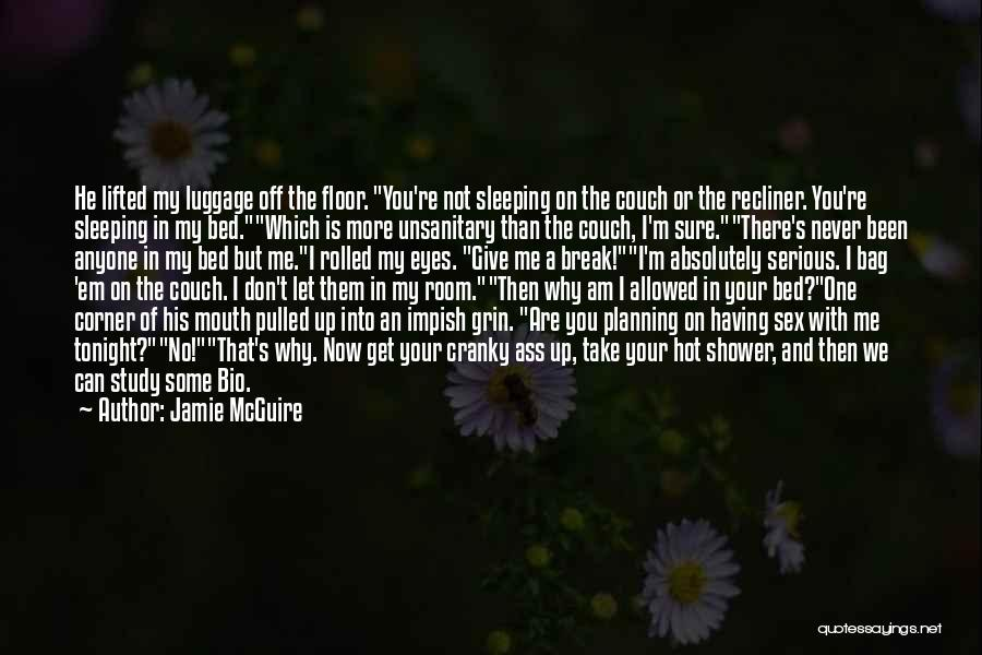 Can Take My Eyes Off You Quotes By Jamie McGuire