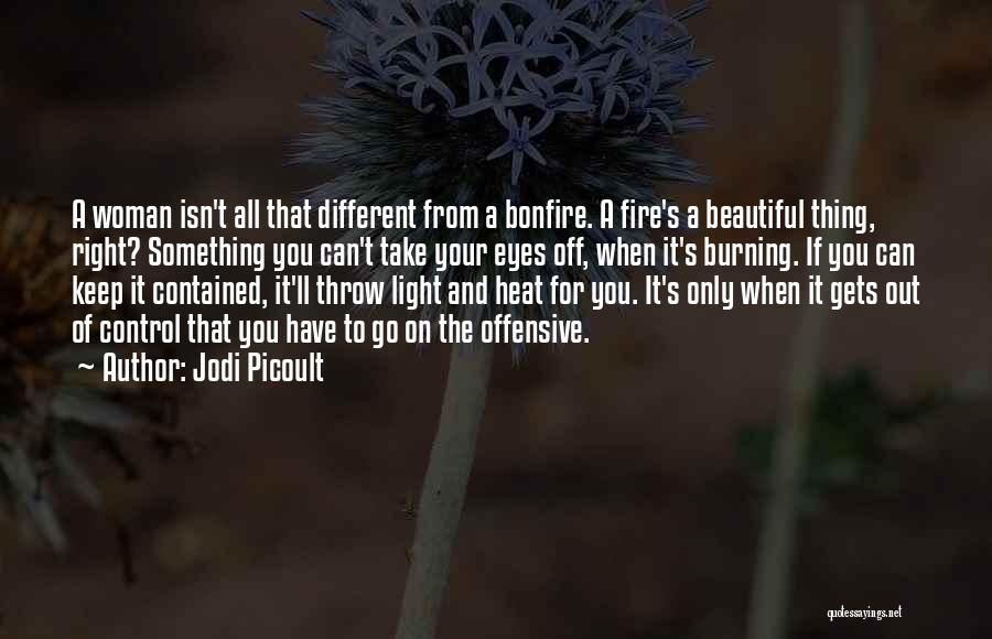 Can Take My Eyes Off You Quotes By Jodi Picoult