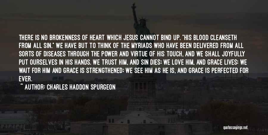 Can Wait To See You My Love Quotes By Charles Haddon Spurgeon