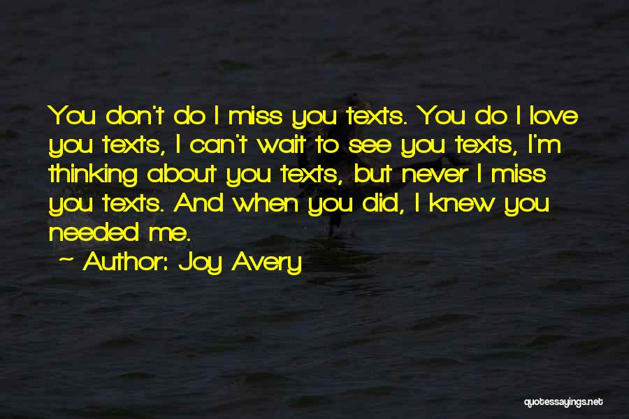Can Wait To See You My Love Quotes By Joy Avery