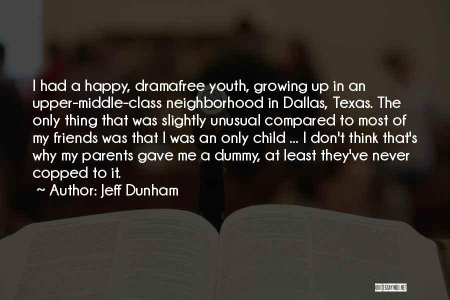 Can We At Least Be Friends Quotes By Jeff Dunham