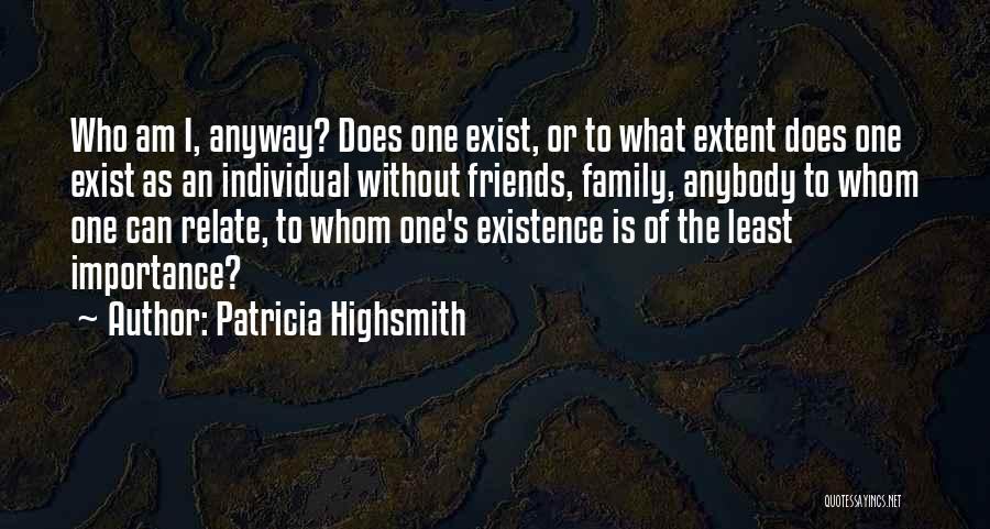 Can We At Least Be Friends Quotes By Patricia Highsmith